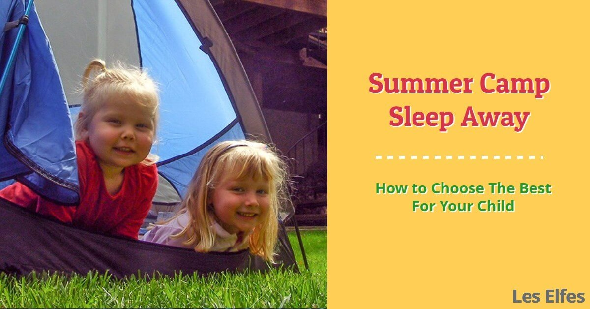 Summer Camps Sleepaway: How to Choose the Best for Your Child