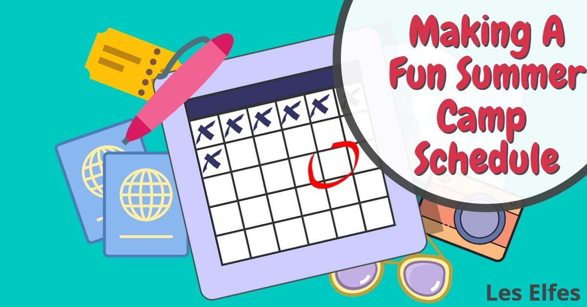 Make a Fun Summer Camp Schedule