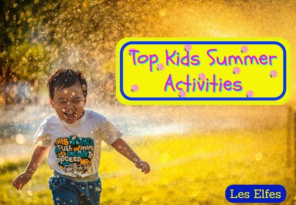 Top Kids Summer Activities