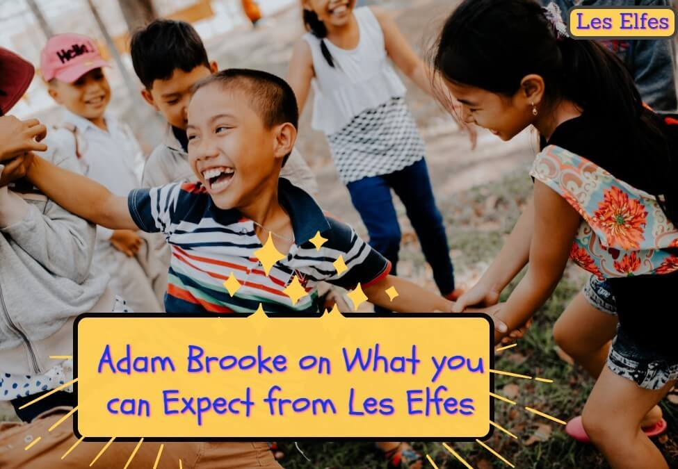 Adam Brook Explains what you can Expect from Les Elfes
