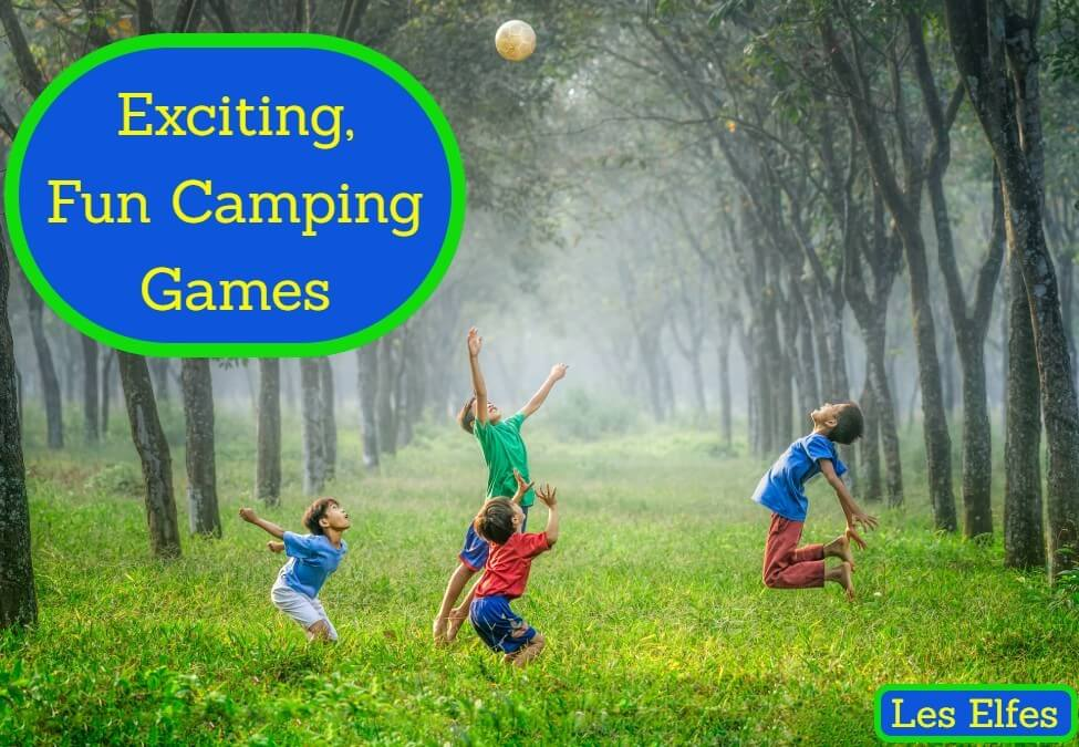 Fun and Exciting Camping Games that Families will Love this Summer