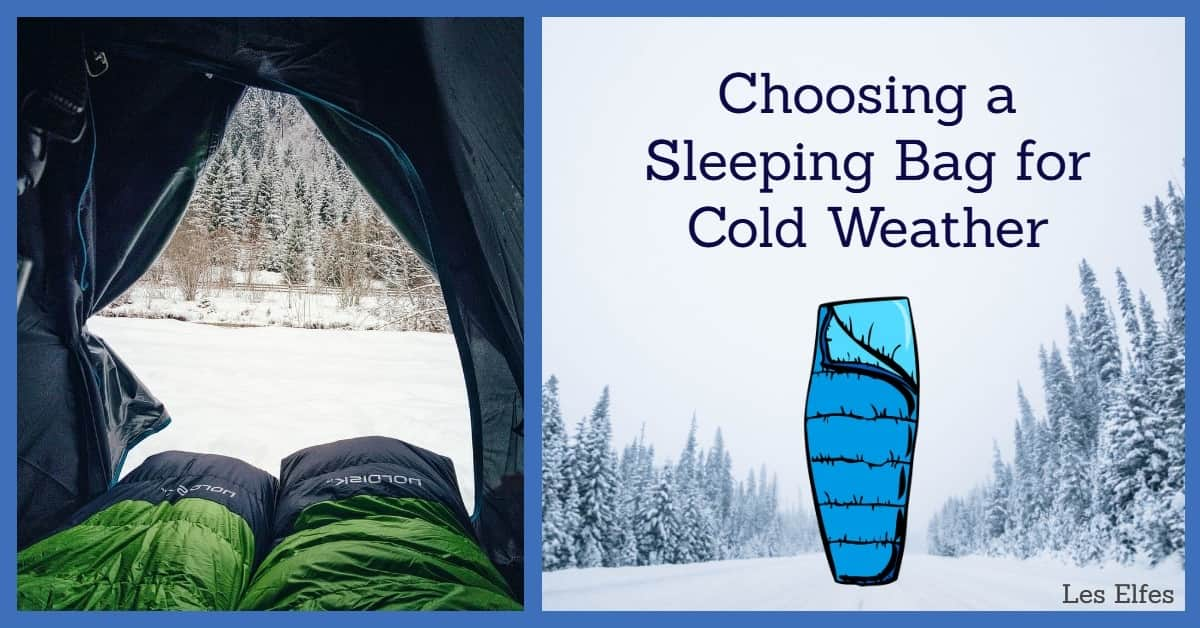 What you Should Consider when Choosing a Sleeping Bag for Cold Weather