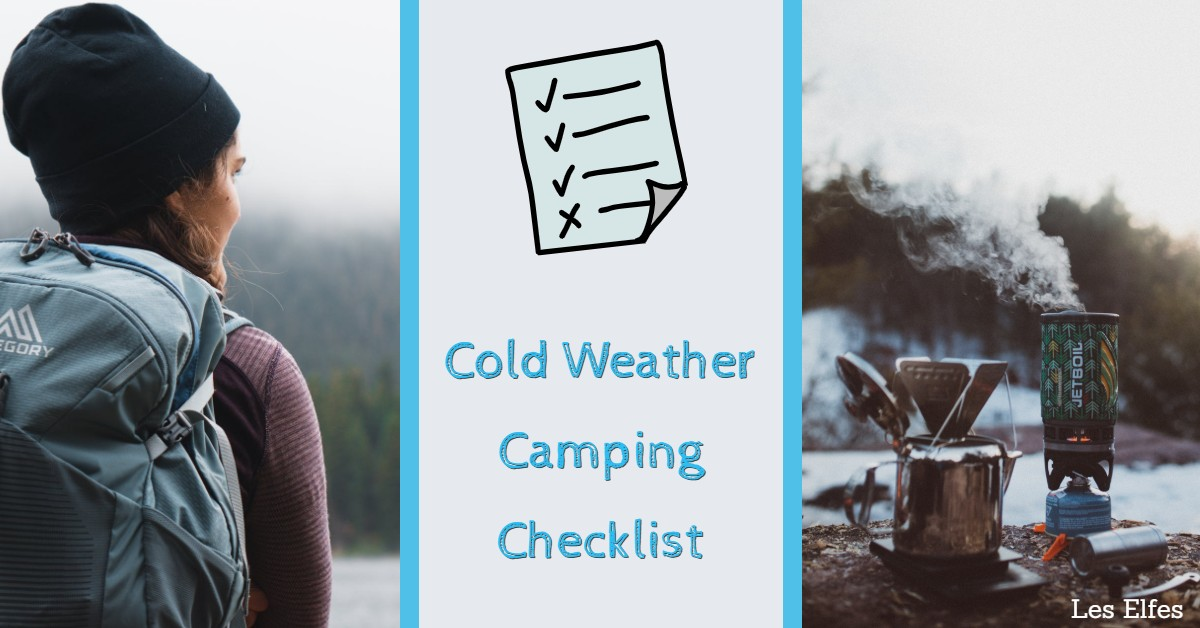 The Ultimate Cold Weather Camping Checklist for Safety and Comfort