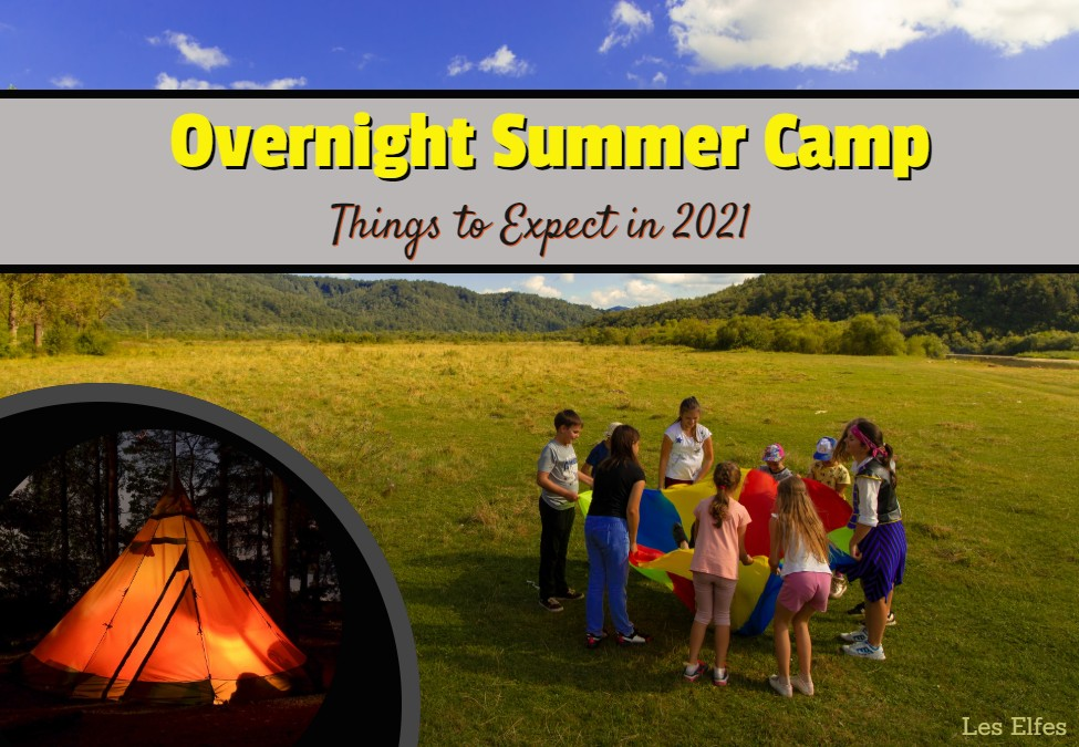 Summer Camp Overnight: Things to Expect for 2021