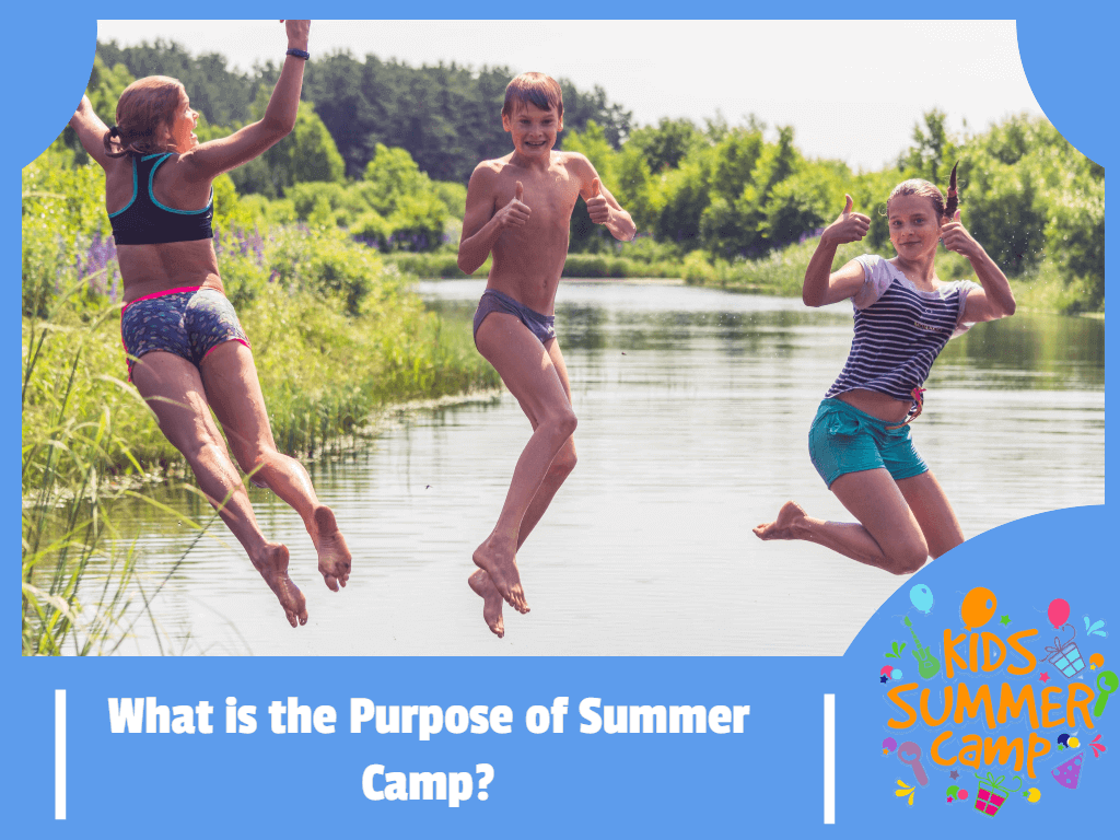 What is the Purpose of Summer Camp?