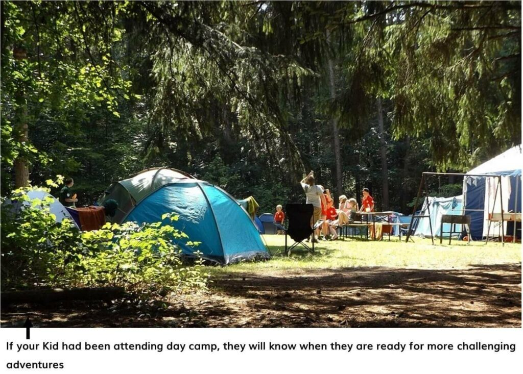 YOUR CHILD IS ASKING TO GO CAMPING