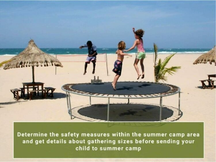 Safety Measures Within Summer Camp During The Pandemic